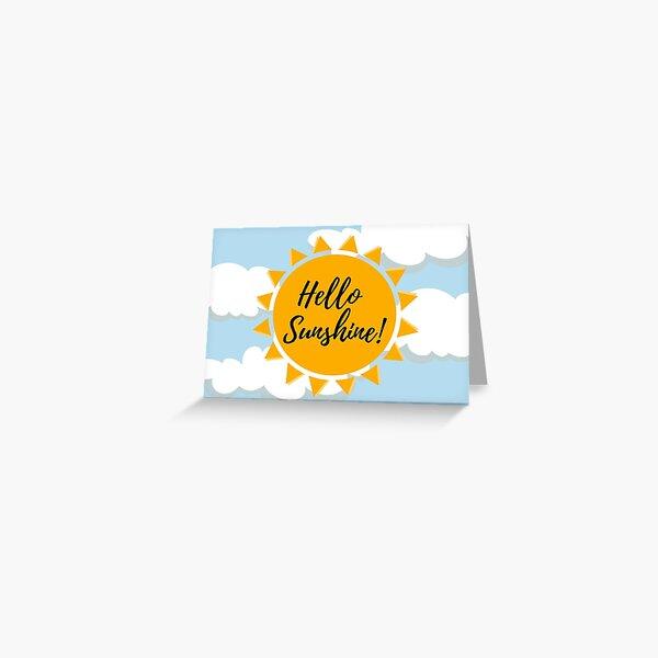 Hello Sunshine Blue Sky Card Greeting Card