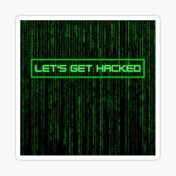 Let's get hacked Sticker