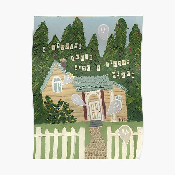 phoebe bridgers haunted house with a picket fence poster painting Poster