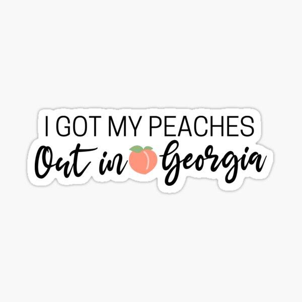 I got my peaches out in georgia Sticker