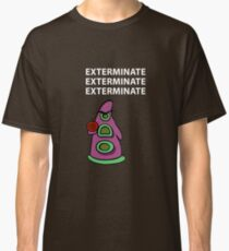 Exterminate/ day of tentacle Classic T-Shirt