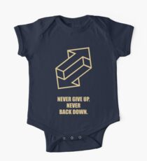 Never Give Up Never Back Down - Business Quotes Kids Clothes