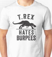T Rex Hates Burpees Slim Fit T-Shirt