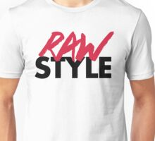Dirty Rawstyle Music Quote Unisex T-Shirt