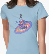 Oh, the Places You'll GO! Women's Fitted T-Shirt