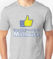 Everythings Coming Up Millhouse Unisex T-Shirt