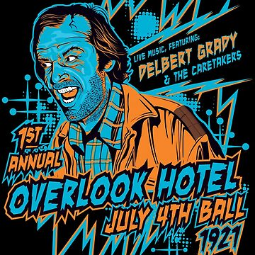 1st Annual Overlook Hotel July 4th Ball (alternate colors) by SykoGraphx