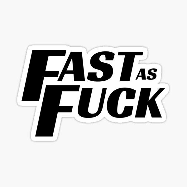 Fast As Fuck Cool Helmet sticker Sticker