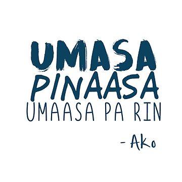 """""""Umaasa Pa Rin"""" by bxwshirts"""