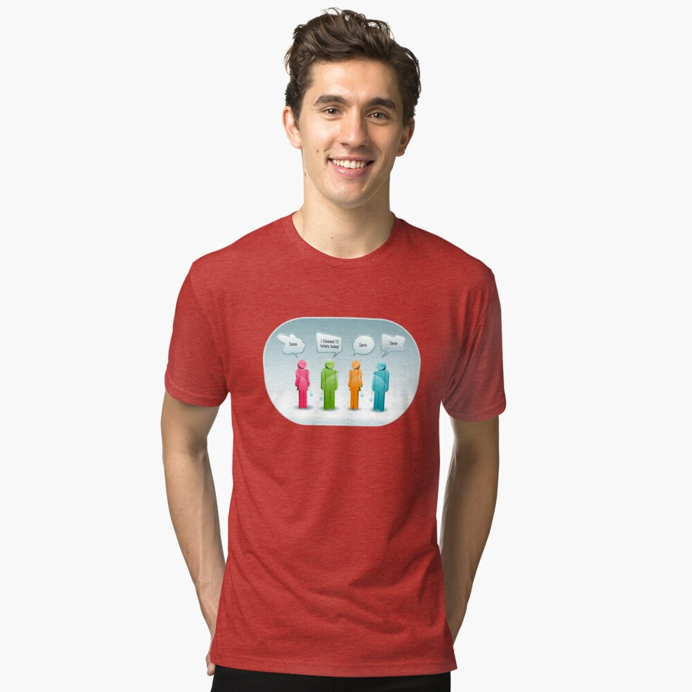 I Cleaned 12 Toilets Toilet Cleaning Bragging Rights Cleaning Lady Gifts Tri-blend T-Shirt