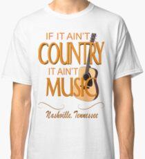Nashville Country Music  Classic T-Shirt