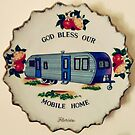 God Bless Our Mobile Home by Scott Mitchell