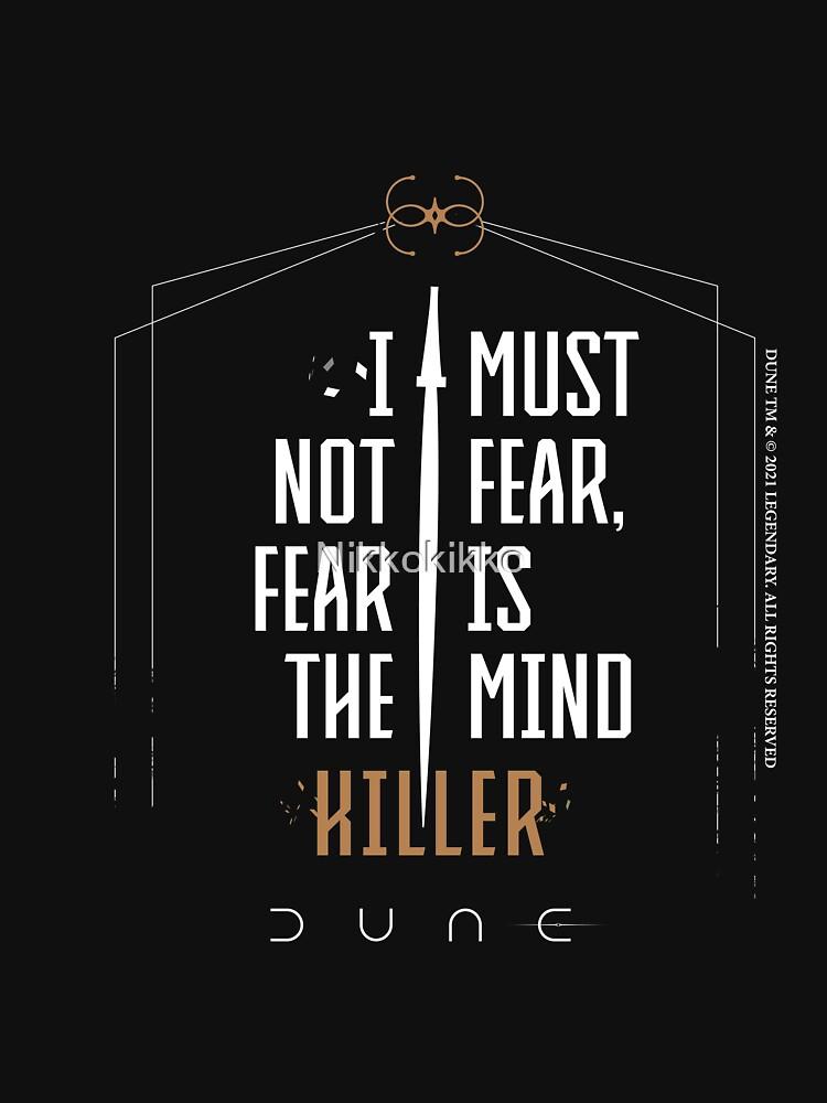 Dune - I must not fear, fear is the mind killer by Nikkokikko