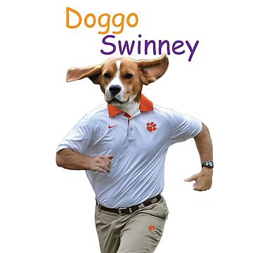 Doggo Swinney  by lwall2426