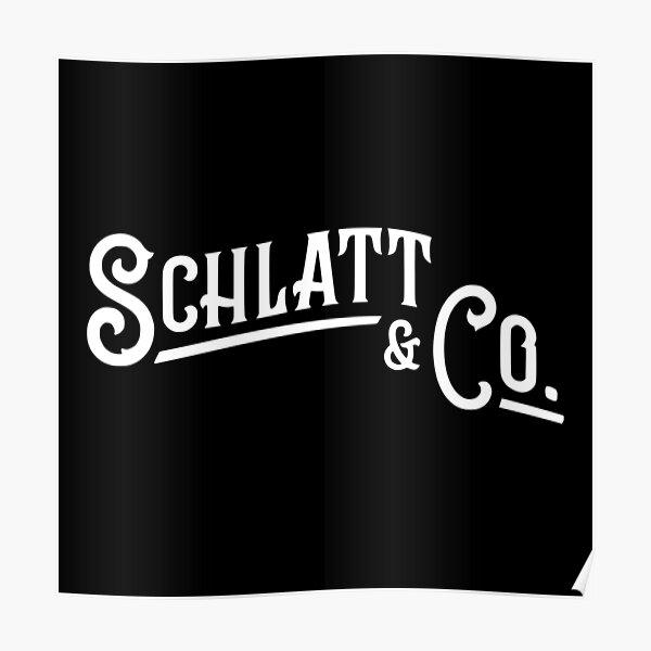 Schlatt & Co. Poster