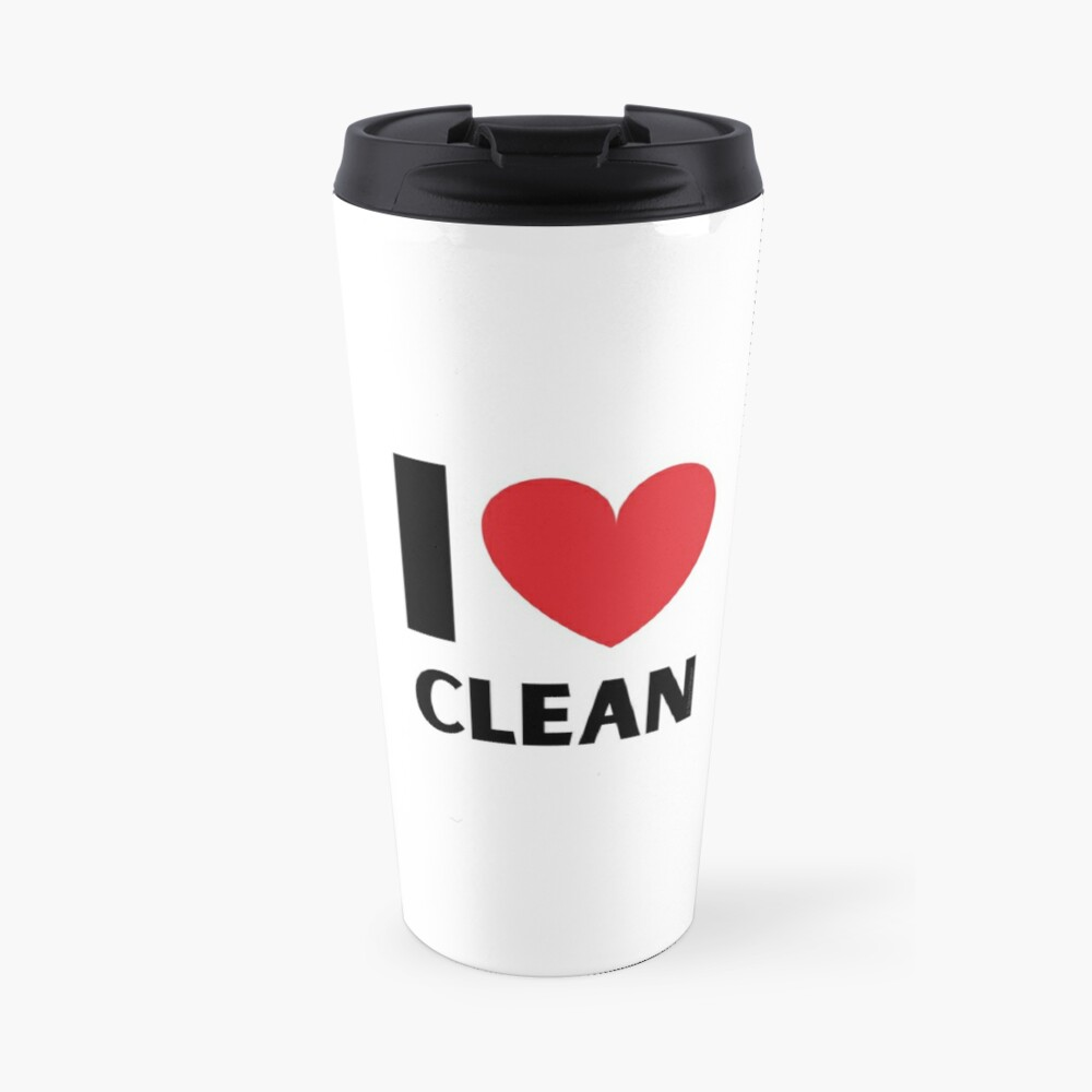 I Love Clean Valentine Heart Fun Cleaning Lady Gifts Travel Mug
