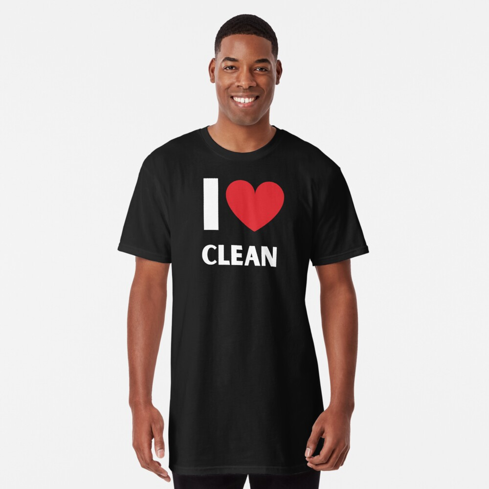 I Love Clean Valentine Heart Fun Cleaning Lady Gifts Long T-Shirt