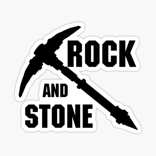 Rock and Stone! Sticker