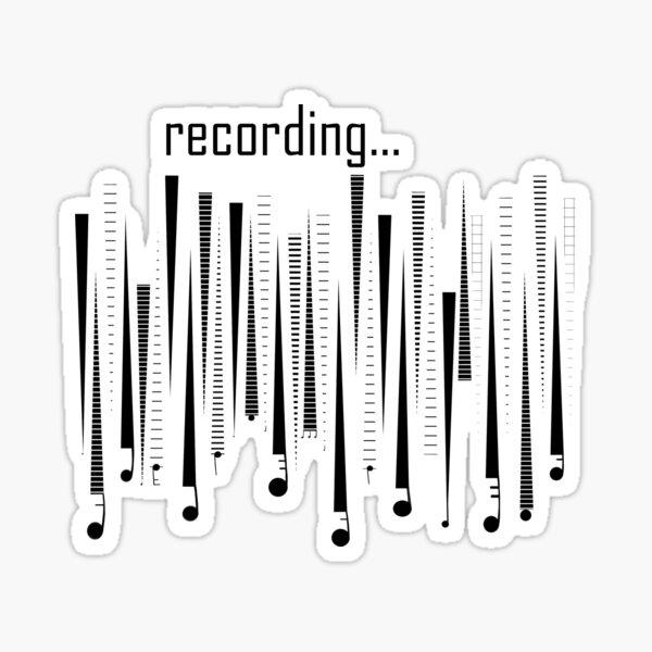 Recording recording recording Sticker