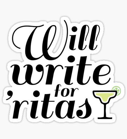 Will Write for 'Ritas - 2 Sticker