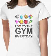 I go to the GYM everyday T-Shirt
