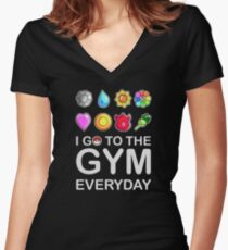 I go to the GYM everyday Women's Fitted V-Neck T-Shirt