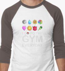 I go to the GYM everyday T-Shirt