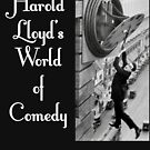 NDVH Harold Lloyd's World of Comedy by nikhorne