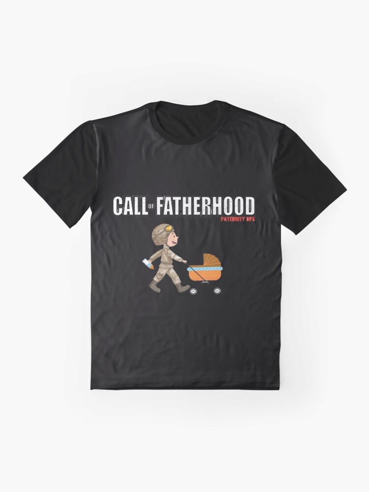 Alternate view of CALL OF FATHERHOOD - PATERNITY OPS Graphic T-Shirt