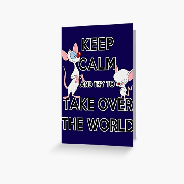 Keep Calm and Try to Take Over the World Greeting Card