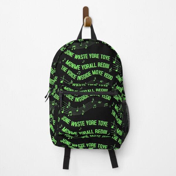 Jone Waste Yore Toye Monme Funny Shirt blink I Miss You song Meme  Backpack