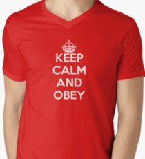 Keep calm and obey Mens V-Neck T-Shirt