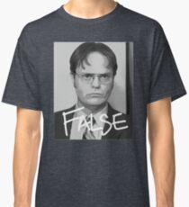 Dwight Schrute: False Classic T-Shirt