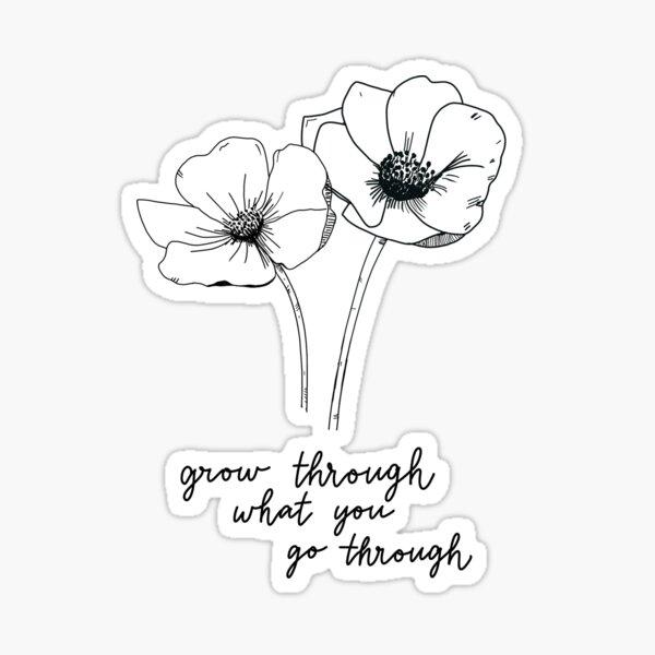 Grow Through What You Go Through - Anemone Flower Botanical Art Sticker