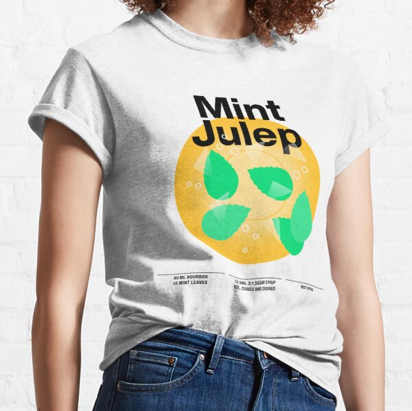 """Cocktail mixology for the house bar """"Mint Julep"""" Classic T-Shirt"""