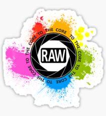 RAW To The Core! Sticker