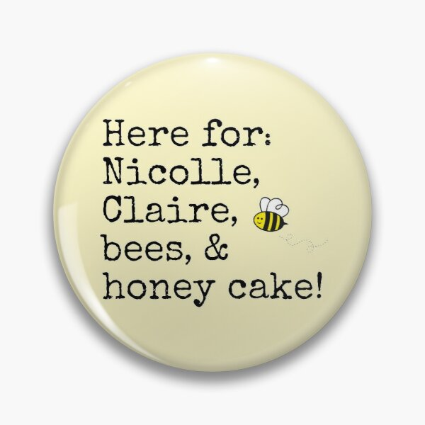 Here for Nicolle, Claire, bees, & honey cake! - Deadline WhiteHouse graphic Pin