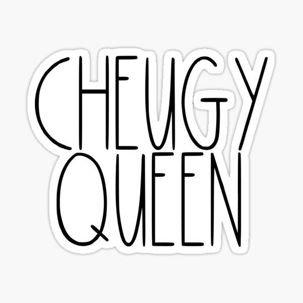 Cheugy Queen  Sticker