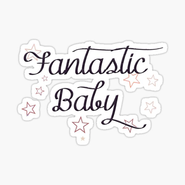 Fantastic Baby - Wow  Sticker