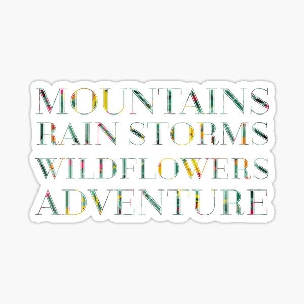 Mountains Rain Storms Wild Flowers Adventure Sticker