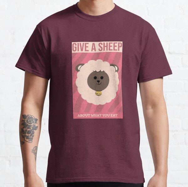 You Should Give A Sheep Classic T-Shirt