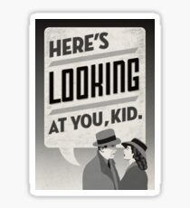 Casablanca- Here's Looking at You Kid Sticker