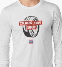 Track Day Bro Long Sleeve T-Shirt