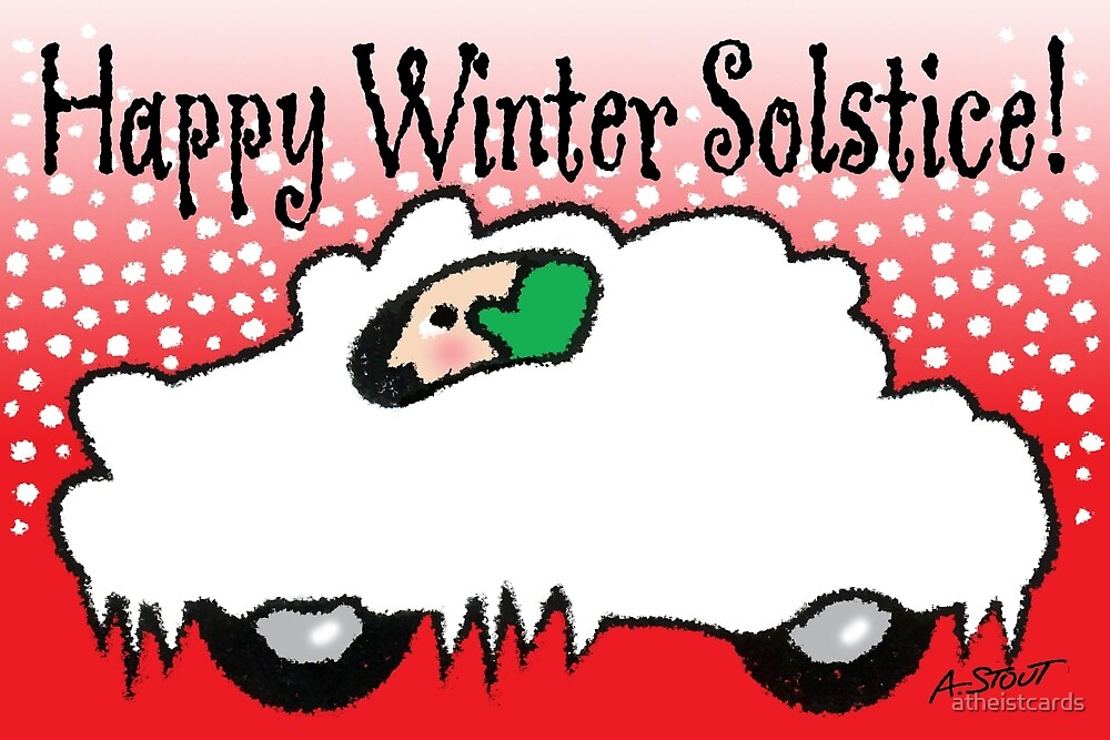 Happy Winter Solstice! by atheistcards