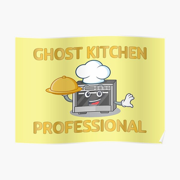 Ghost Kitchen Professional Poster