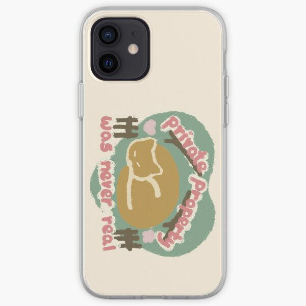 Private Property was never real iPhone Soft Case