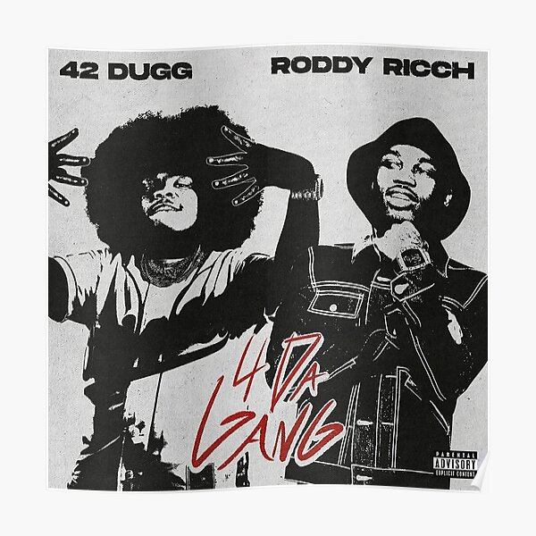 42 DUGG AND RODDY RICH POSTER Poster
