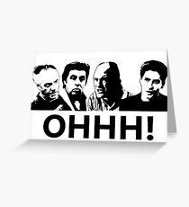 The Sopranos - Ohhhh  Greeting Card