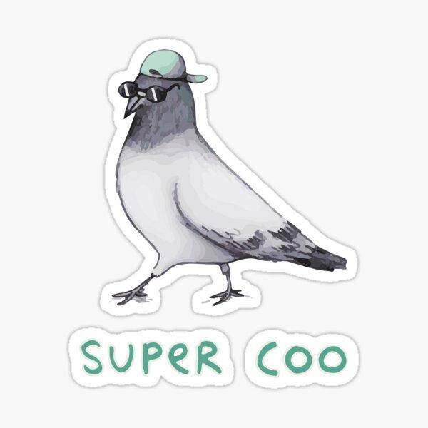 super coo pigeon Sticker
