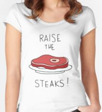 Raise the Steaks! Women's Fitted Scoop T-Shirt